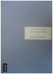 The Closed Door and Other Stories - Dorothy Whipple