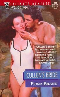 Cullen's Bride (March Madness) (Silhouette Intimate Moments, #914) - Fiona Brand