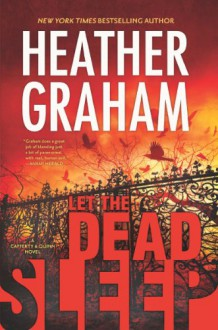 Let the Dead Sleep - Heather Graham