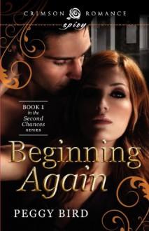 Beginning Again - Peggy Bird