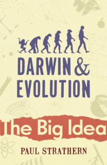 Darwin And Evolution - Paul Strathern