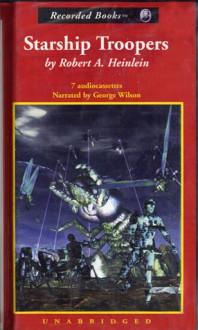 Starship Troopers - Robert A. Heinlein, George K. Wilson