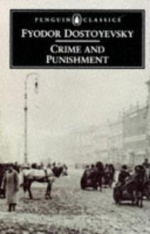 Crime and Punishment - Fyodor Dostoyevsky, David McDuff