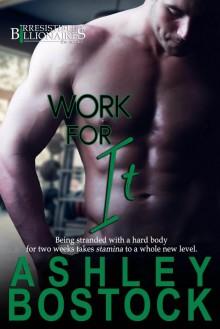 Work for It - Ashley Bostock