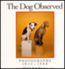 Dog Observed - Ruth Silverman