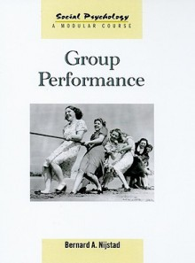 Group Performance - Bernard Nijstad