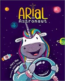 Arial the Astronaut - Jelena Stupar,Mary Nhin