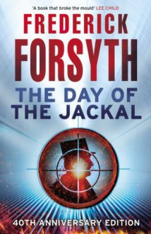 The Day Of The Jackal - Frederick Forsyth