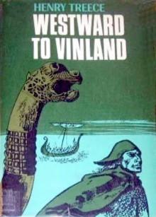 Westward to Vinland - Henry Treece