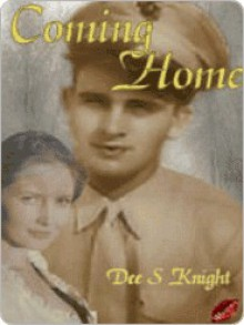 Coming Home - Dee Knight