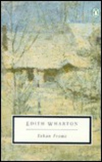 Ethan Frome - Edith Wharton, Sarah Higginson, Doris Grumbach