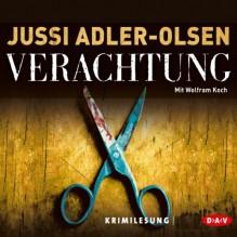 Verachtung (Carl Mørck 4) - Jussi Adler-Olsen,Wolfram Koch,Der Audio Verlag