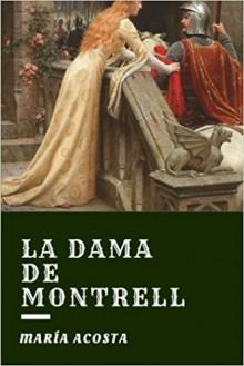 La Dama de Montrell - Maria Acosta, Rocío Acosta