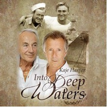Into Deep Waters - Kaleo Griffith, Kaje Harper