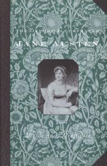 The Oxford Illustrated Jane Austen: Volume II: Pride and Prejudice (Oxford Illustrated Jane Austen) - R.W. Chapman, Jane Austen