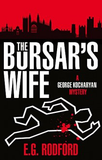 The Bursar's Wife: George Kocharyan 1 - E.G. Rodford