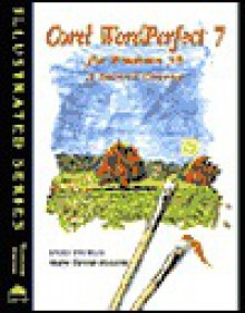 Corel WordPerfect 7 for Windows 95 - Illustrated, A Second Course - Linda Ericksen, Mary-Terese Cozzola