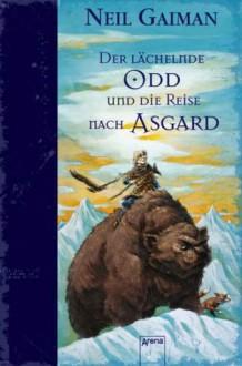 Der lächelnde Odd und die Reise nach Asgard - Neil Gaiman