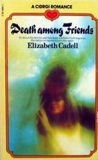 Death Among Friends - Elizabeth Cadell