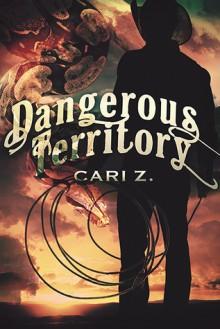 Dangerous Territory - Cari Z.