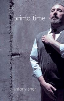 Primo Time - Antony Sher