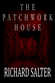 The Patchwork House - Richard Salter