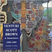 Venturi, Scott Brown, and Associates: Buildings and Projects, 1986-1997 - Stanislaus von Moos