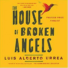 The House of Broken Angels - Luis Alberto Urrea