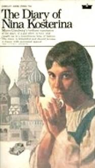 The Diary of Nina Kosterina - Nina Kosterina