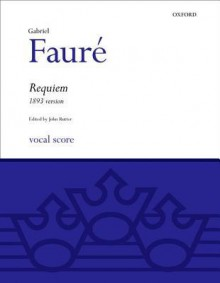 Requiem (1893 Version): Vocal Score (Oxford Choral Music) - John Rutter