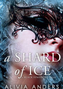 A Shard of ice - Alivia Anders