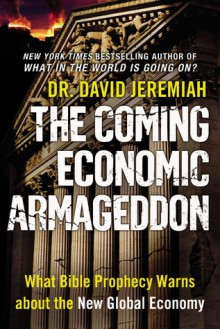 The Coming Economic Armageddon - David Jeremiah