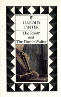 The Room & The Dumb Waiter - Harold Pinter