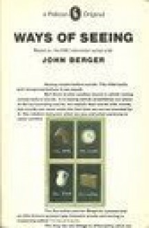 Ways of Seeing - John Berger