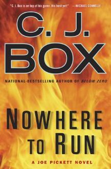 Nowhere To Run - C.J. Box