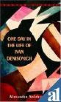 One Day in the Life of Ivan Denisovich - Max Hayward, Ronald Hingley, Leopold Labedz Alexander Solzhenitsyn