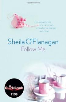 Follow Me - Sheila O'Flanagan