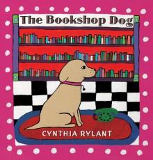 The Bookshop Dog - Cynthia Rylant