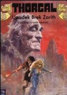 Upadek Brek Zaritha (Thorgal #6) - Grzegorz Rosiński, Jean Van Hamme, Wojciech Birek