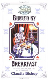 Buried By Breakfast - Claudia Bishop