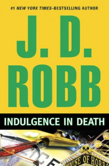 Indulgence in Death - J.D. Robb