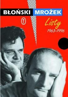 Listy 1963-1996 - Błoński Jan, Mrożek Sławomir
