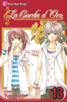 La Corda d'Oro, Volume 13 - Yuki Kure