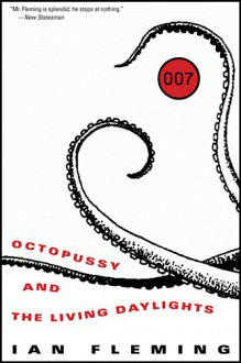 Octopussy and The Living Daylights (James Bond) - Ian Fleming