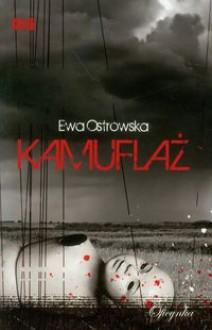 Kamuflaż - Ewa Ostrowska