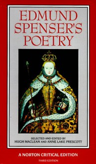 Edmund Spenser's Poetry (Norton Critical Editions) - Edmund Spenser, Hugh MacLean, Hugh Spenser, Anne Lake Prescott