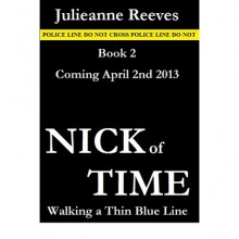 Nick of Time (Walking a Thin Blue Line, #2) - Julieanne Reeves