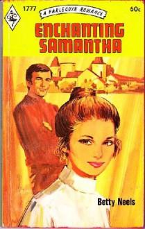 Enchanting Samantha - Betty Neels