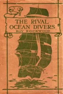 The Rival Ocean Divers - Roy Rockwood