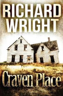 Craven Place - Richard Wright